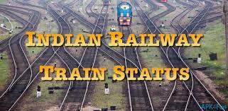 indian railway apk indian railway status apk 9 61 indian railway