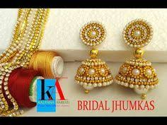 bridal jhumka earrings diy how to make silk thread bridal jhumka earrings at home