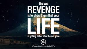 Scottish Love Quotes by 18 Good Karma Quotes On Relationship Revenge And Life