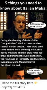 Godfather Meme - 5 things you need to know about italian mafia 5 film crew got death