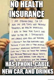 Health Insurance Meme - no health insurance has iphone cable new car and drinks