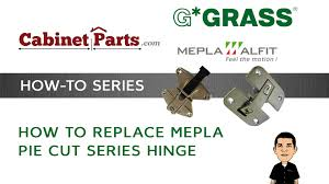 grass mepla pie cut replacement cabinetparts com youtube