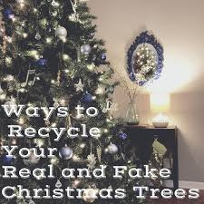 8 ways to recycle your real and fake christmas trees zero waste nerd