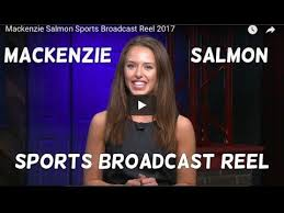 Mackenzie Meme - updated 2018 sports broadcast reel mackenzie salmon youtube