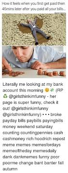 Me On Payday Meme - 25 best memes about payday bills payday bills memes
