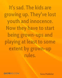 quote kids sad kid quotes sad quotes about growing up quotesgram