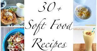 soft food diet ideas after dental surgery 28 images 25 best