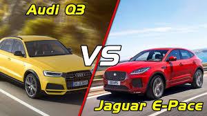 2018 jaguar e pace vs audi q3 youtube