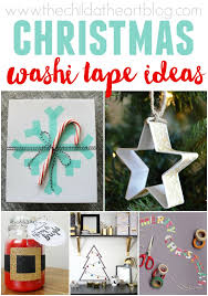 washi tape christmas ideas child at heart blog