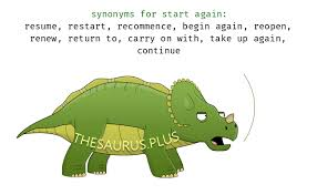 What Is Another Word For Resume More 70 Start Again Synonyms Similar Words For Start Again
