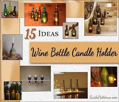 pattern for wine bottle holder 15 wine bottle candle holder ideas guide patterns
