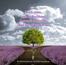 Quotes On Home Design by Inspirational Quotes About Making Life Decisions Motivational