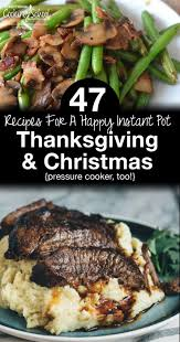 thanksgiving holiday origin 47 healthy instant pot holiday recipes pressure cooker too