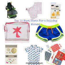 10 Must Haves For A by Top 10 Travel Must Haves For A Abroad The Mummy