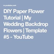 wedding backdrop template diy paper flower tutorial my wedding backdrop flowers template