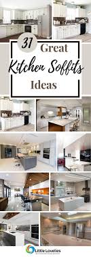 kitchen cabinet soffit lighting 31 creative kitchen soffits ideas things you never heard about