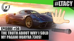 maserati huayra the truth about why i sold my pagani huayra 730s ltacy episode