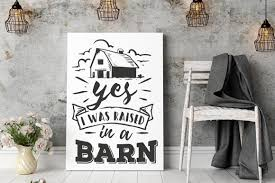 Raised In A Barn Yes I Was Raised In A Barn Svg By Blackcatssvg Thehungryjpeg Com