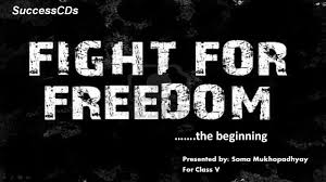 fight for freedom part 1 cbse class 5 social science lesson
