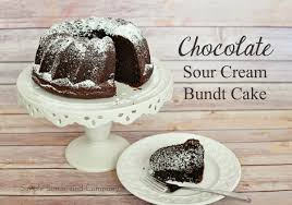 chocolate sour cream bundt cake recipe simple simon and company