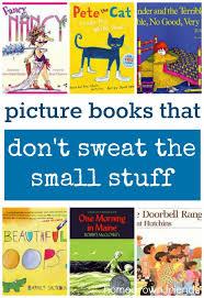 picture books teach don u0027t sweat small stuff homegrown