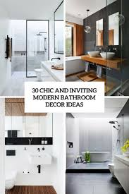 bathroom decor ideas 30 chic and inviting modern bathroom decor ideas digsdigs