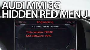 how to enter hidden red menu audi mmi 3g a1 a4 a5 a6 a7 a8 q3 q5
