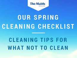 Springcleaning Our Spring Cleaning Checklist Cleaning Tips For What Not To Clean