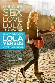 Lola Versus ()
