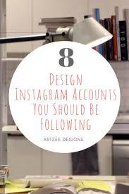 home design instagram accounts 40 best interior design tips images on pinterest top blogs