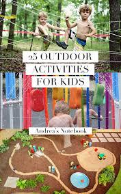 25 outdoor adventures for kids