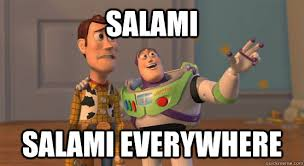 Salami Meme - salami salami everywhere toy story everywhere quickmeme