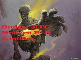 budget mtg modern r b zombies deck tech 4 modern festival