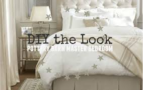 Pottery Barn Pottery Barn Master Bedroom Diy The Look The Weathered Fox