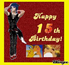 happy 15th birthday card picture 106637810 blingee com