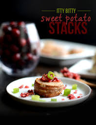 Thanksgiving Appetizer Recipes Thanksgiving Appetizer Recipe Itty Bitty Sweet Potato Stacks