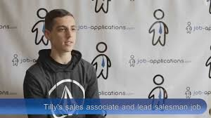 Job Description Of Sales Associate For Resume by Tilly U0027s Interview Sales Associate And Lead Salesman Youtube