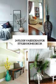 other ideas for floor vase interior adding more beauty in