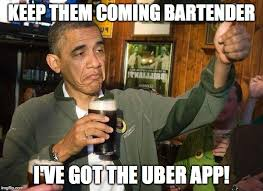 Meme Uber - image tagged in drunk obama memes uber imgflip