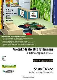 Interior Design Books For Beginners by Autodesk 3ds Max 2016 For Beginners A Tutorial Approach Pdf