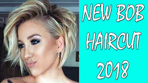 bob haircut new bob haircut 2018 bob haircut and hairstyle bob hair ideas