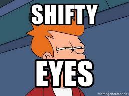 Futurama Fry Meme Generator - shifty eyes futurama fry meme generator