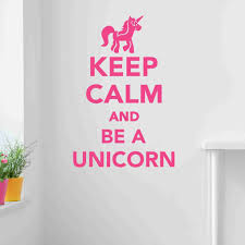 keep calm and be a unicorn wall decal sticker vinyl wall art keep calm and be a unicorn wall decal sticker vinyl wall art wall decor