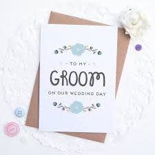 to my groom on our wedding day card to my groom on our wedding day card by joanne hawker