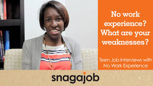 what to write in strengths and weakness in resume no work experience what are your weaknesses teen job interviews no work experience what are your weaknesses teen job interviews part 4 youtube