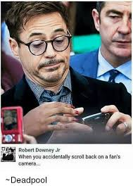 Robert Downey Jr Meme - robert downey jr when you accidentally scroll back on a fan s