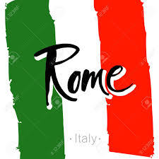 Italy National Flag Rome Hand Lettering Calligraphy And National Italy Flag Rome