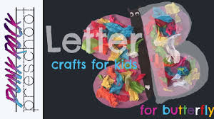 letter b for butterfly best letter crafts for kids fun letter