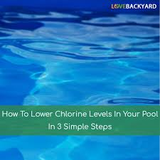 how to lower chlorine levels in your pool in 3 simple steps jan