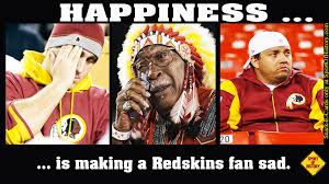 Redskins Meme - happiness is making washington redskins fans sad sport of history